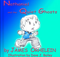 Nathaniel and the Quiet Ghost